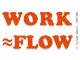 So findest Du Deinen Workflow (c) Sylvia Nickel