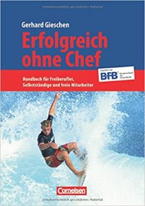 Gerhard Gieschen: Erfolgreich ohne Chef