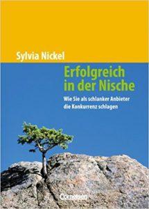 Erfolgreich in der Nische von Sylvia NiCKEL